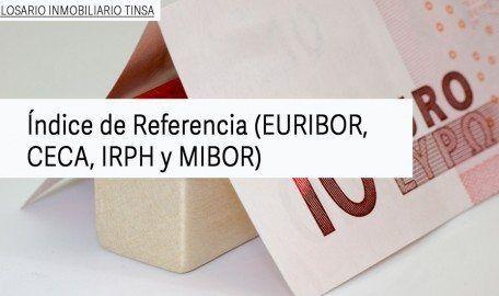 Índice de Referencia (EURIBOR, CECA, IRPH y MIBOR)